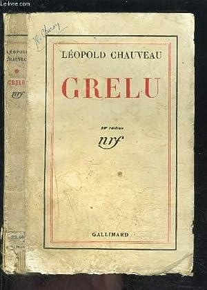 GRELU: CHAUVEAU LEOPOLD.