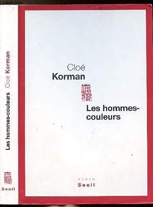 LES HOMMES-COULEURS: KORMAN CLOE