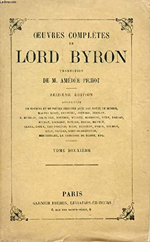 OEUVRES COMPLETES DE LORD BYRON, TOME II: BYRON Lord, Par