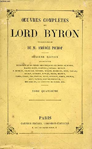 OEUVRES COMPLETES DE LORD BYRON, TOME IV: BYRON Lord, Par