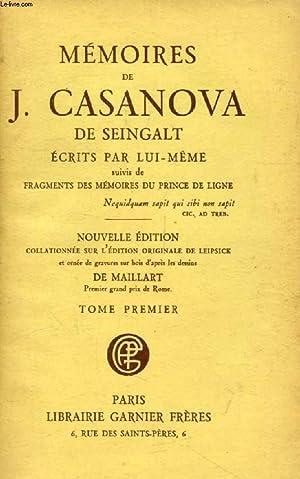 MEMOIRES DE J. CASANOVA DE SEINGALT ECRITS: CASANOVA DE SEINGALT