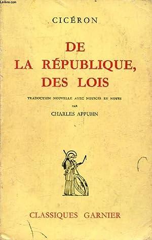 DE LA REPUBLIQUE, DES LOIS: CICERON, Par Ch.