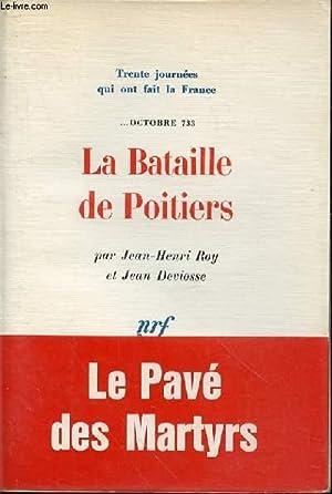 LA BATAILLE DE POITIERS N°2 - OCTOBRE: ROY JEAN-HENRI -