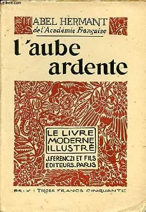 L'AUBE ARDENTE N°51: HERMANT ABEL