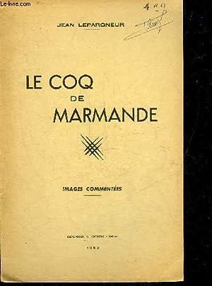 LE COQ DE MARMANDE - IMAGES COMMENTEES.: LEPARGNEUR JEAN