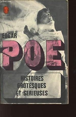 HISTOIRES GROTESQUES ET SERIEUSES / SOMMAIRE : POE EDGAR
