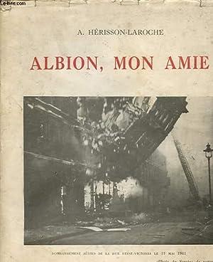 ALBION, MON AMIE: HERISSON-LAROCHE A.