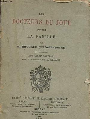 LES DOCTEURS DU JOUR DEVANT LA FAMILLE: BRUCKER