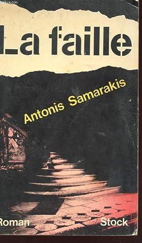 LA FAILLE: SAMARAKIS ANTONIS