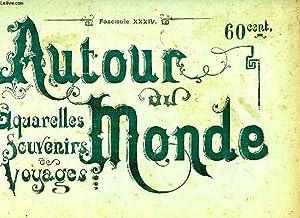 AUTOUR DU MONDE, AQUARELLES, SOUVENIRS DE VOYAGES, FASCICULE XXXIV, TAHITI, SITES ET PAYSAGES: ...