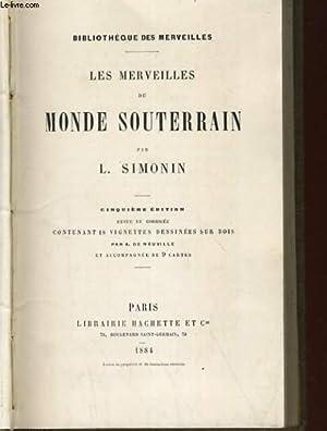 LES MERVEILLES DU MONDE SOUTERRAIN: L. SIMONIN