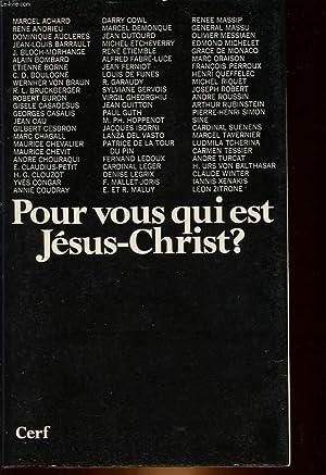 POUR VOUS, QUI EST JESUS-CHRIST?: COLLECTIF
