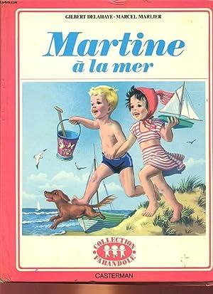 MARTINE A LA MER: DELAHAYE GILBERT /