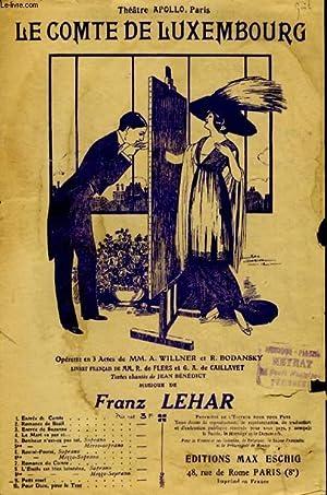 LE COMTE DE LUXEMBOURG N°9 PETIT MARI: LEHAR FRANZ
