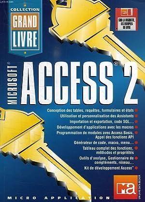 LE GRAND LIVRE MICROSOFT ACCESS 2: BÄR, BAUDER