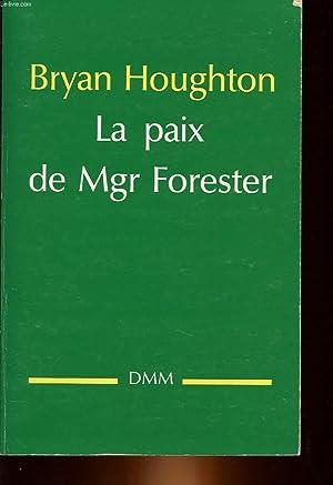 LA PAIX DE MGR FORESTER: HOUGHTON BRYAN
