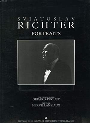 SVIATOSLAV RICHTER, PORTRAITS: PROUST GERARD, LANSIAUX