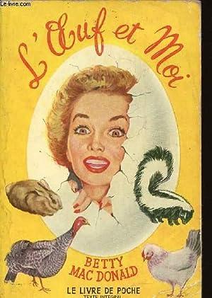 L'OEUF ET MOI / N°94 DU LIVRE: MAC DONALD BETTY