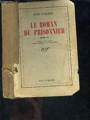 LE ROMAN DU PRISONNIER: FALLADA HANS.