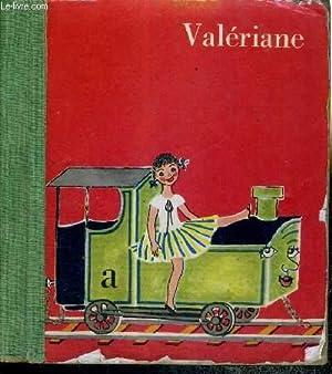VALERIANE - A : Aujourd'hui elle rencontre: GRIZE MADELEINE