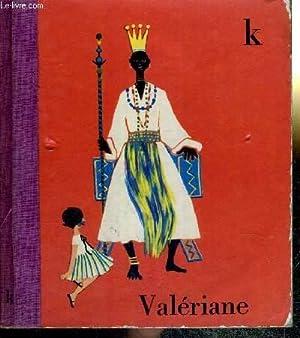 VALERIANE - K : Aujourd'hui le chat: GRIZE MADELEINE