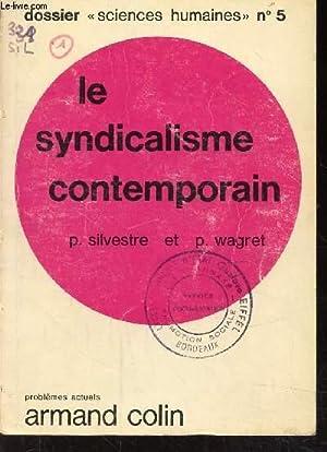 DOSSIER SCIENCE HUMAINES N°5 - LE SYNDICALISME: SILVESTRE P. ET