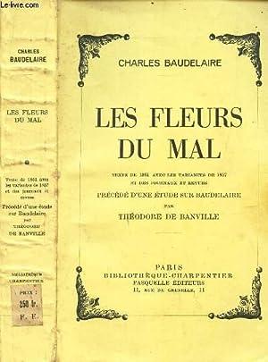 LES FLEURS DU MAL - precedé d'une: BAUDELAIRE CHARLES