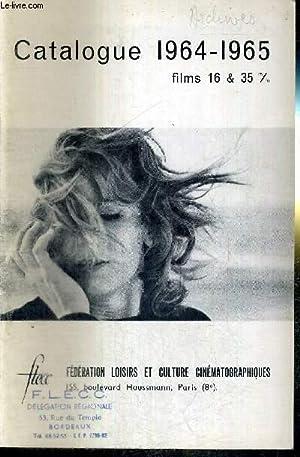 CATALOGUE 1964-1965 - FILMS 16 & 35: COLLECTIF