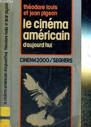 LE CINEMA AMERICAIN D'AUJOURD'HUI: LOUIS THEODORE /