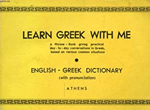 LEARN GREEK WITH ME, A SHORT PRACTICAL: PERIVOLAROPOULOS Chr., LOGARA