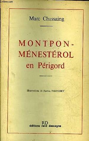 MONTPON-MENESTEROL EN PERIGORD.: CHASSAING MARC