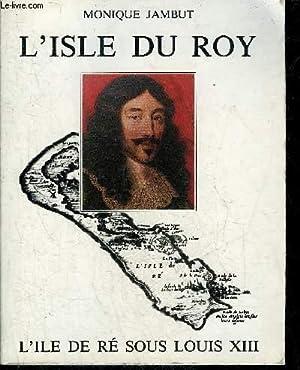 L'ISLE DU ROY L'ILE DE RE SOUS: JAMBUT MONIQUE