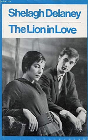 THE LION IN LOVE: DELANEY SHELAGH