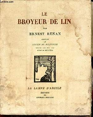 "LE BROYEUR DE LIN / ""LA LAMPE: RENAN ERNEST"