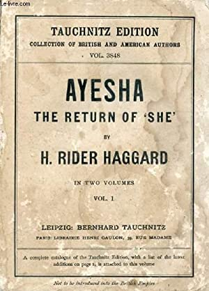 AYESHA, THE RETURN OF 'SHE', VOL. I: RIDER HAGGARD H.