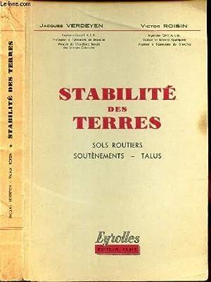 STABILITE DES TERRES - SOLS ROUTIERS -: VERDEYEN JACQUES /