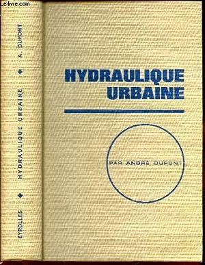 HYDRAULIQUE URBAINE: DUPONT ANDRE