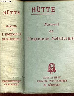 MANUEL DE L'INGENIEUR METALLURGISTE: HUTTE