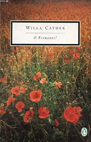 O PIONEERS !: CATHER Willa