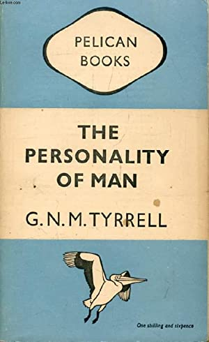 THE PERSONALITY OF MAN, New Facts and: TYRRELL G. N.