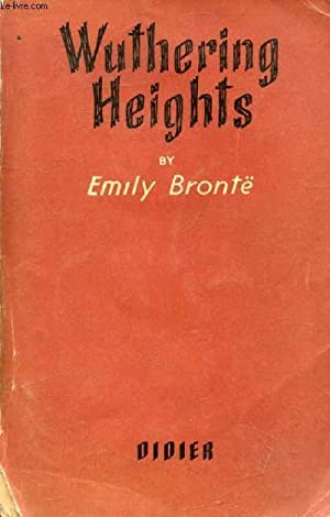 WUTHERING HEIGHTS, THE CENTRAL EPISODE: BRONTË Emily