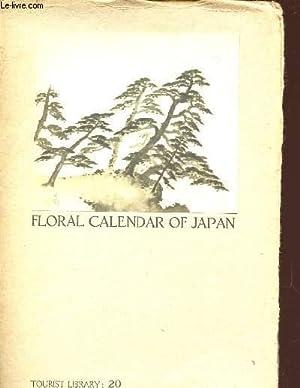 FLORAL CALENDAR OF JAPAN: MAKINO T/ GENZIRO