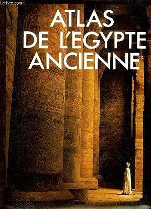 ATLAS DE L'EGYPTE ANCIENNE.: BAINES JOHN &