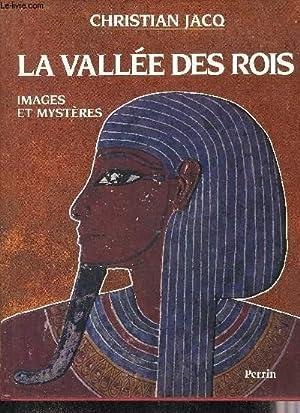 LA VALLEE DES ROIS - IMAGES ET: JACQ CHRISTIAN