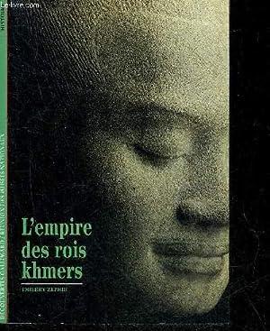 L'EMPIRE DES ROIS KHMERS.: ZEPHIR THIERRY