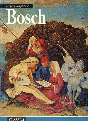 L'OPERA COMPLETA DI BOSCH (Classici dell'Arte, 2): BUZZATI Dino, CINOTTI