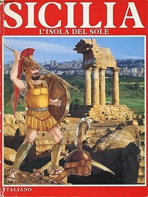 SICILIA, L'ISOLA DEL SOLE: ANGELI LANFRANCO