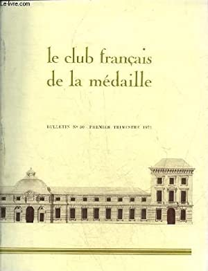 LE CLUB FRANCAIS DE LA MEDAILLE N°30: COLLECTIF