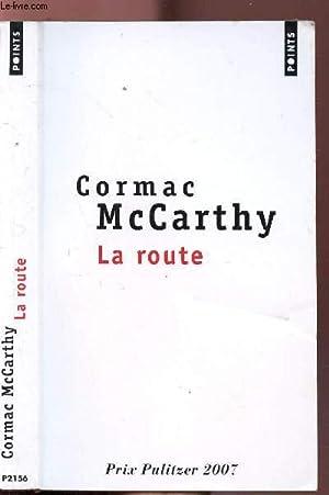 LA ROUTE - COLLECTION POINTS ROMAN N°P2156: MCCARTHY CORMAC