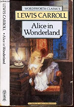 ALICE IN WONDERLAND: CARROLL LEWIS